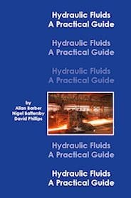 (P104) Hydraulic Fluids – A Practical Guide – Issue 1 – Hardback Version
