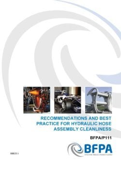 Recommendations and best practice for hydraulic hose assembly cleanliness