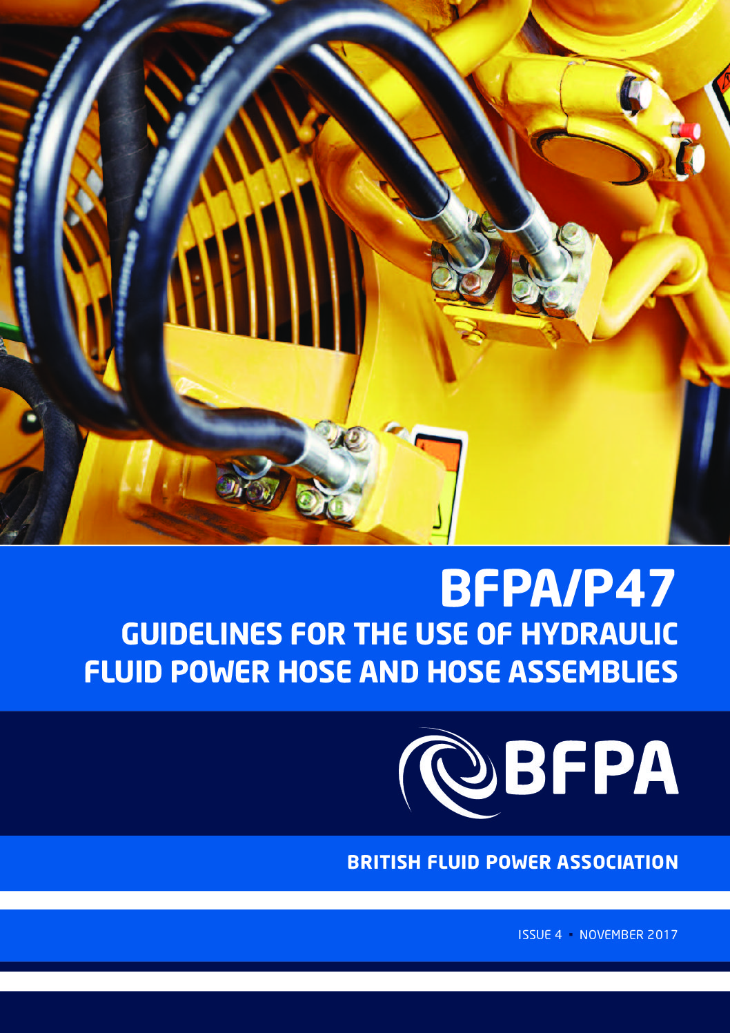Guidelines for the use of hydraulic fluid power hose and hose assemblies