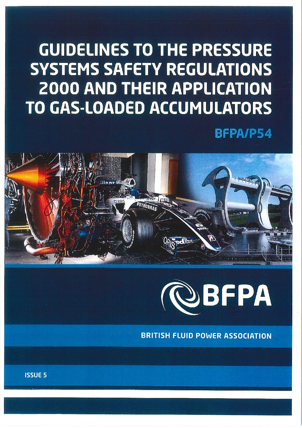 Guidelines to the Pressure Systems Safety Regulations 2000 (PSSR) and their application to gas-loaded accumulators