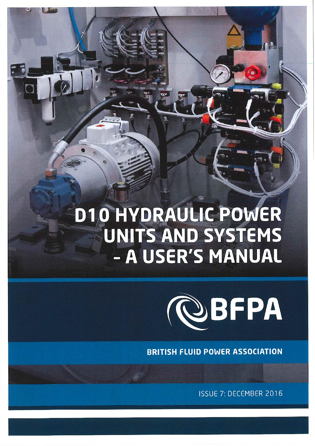 Hydraulic power units and systems – A users manual and the technical construction file
